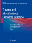 Trauma and Miscellaneous Disorders in Retina - Book