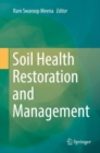 Soil Health Restoration and Management - Book