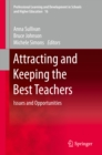 Attracting and Keeping the Best Teachers : Issues and Opportunities - eBook