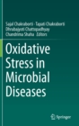 Oxidative Stress in Microbial Diseases - Book