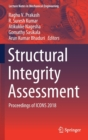 Structural Integrity Assessment : Proceedings of ICONS 2018 - Book