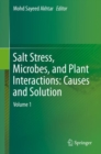 Salt Stress, Microbes, and Plant Interactions: Causes and Solution : Volume 1 - Book