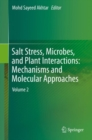 Salt Stress, Microbes, and Plant Interactions: Mechanisms and Molecular Approaches : Volume 2 - Book
