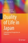 Quality of Life in Japan : Contemporary Perspectives on Happiness - Book