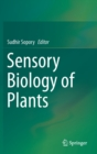 Sensory Biology of Plants - Book