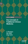 Key Concepts in Traditional Chinese Medicine - Book