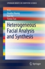 Heterogeneous Facial Analysis and Synthesis - Book