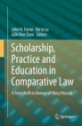 Scholarship, Practice and Education in Comparative Law : A Festschrift in Honour of Mary Hiscock - eBook