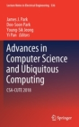 Advances in Computer Science and Ubiquitous Computing : CSA-CUTE 2018 - Book