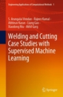 Welding and Cutting Case Studies with Supervised Machine Learning - Book