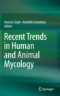 Recent Trends in Human and Animal Mycology - Book
