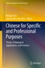 Chinese for Specific and Professional Purposes : Theory, Pedagogical Applications, and Practices - eBook