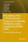 Proceedings of the 11th International Symposium on Heating, Ventilation and Air Conditioning (ISHVAC 2019) : Volume III - Book