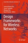 Design Frameworks for Wireless Networks - Book