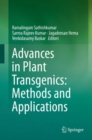 Advances in Plant Transgenics: Methods and Applications - Book