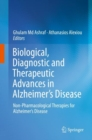 Biological, Diagnostic and Therapeutic Advances in Alzheimer's Disease : Non-Pharmacological Therapies for Alzheimer's Disease - Book