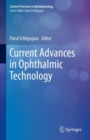 Current Advances in Ophthalmic Technology - Book