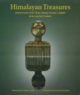 Himalayan Treasures : Adornments from Tibet, Nepal, Bhutan, Ladakh & Arunachal Pradesh - Book