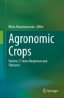 Agronomic Crops : Volume 3: Stress Responses and Tolerance - eBook