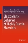 Elastoplastic Behavior of Highly Ductile Materials - eBook