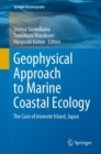 Geophysical Approach to Marine Coastal Ecology : The Case of Iriomote Island, Japan - eBook