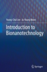 Introduction to Bionanotechnology - eBook
