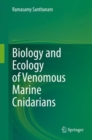 Biology and Ecology of Venomous Marine Cnidarians - eBook