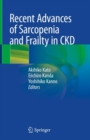 Recent Advances of Sarcopenia and Frailty in CKD - eBook