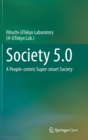 Society 5.0 : A People-centric Super-smart Society - Book