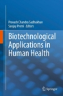 Biotechnological Applications in Human Health - eBook