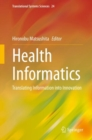 Health Informatics : Translating Information into Innovation - eBook