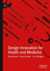 Design Innovation for Health and Medicine - eBook