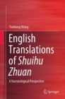 English Translations of Shuihu Zhuan : A Narratological Perspective - eBook