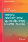 Employing Community-Based Experiential Learning in Teacher Education - Book