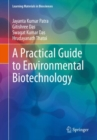 A Practical Guide to Environmental Biotechnology - Book