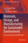 Materials, Design, and Manufacturing for Sustainable Environment : Select Proceedings of ICMDMSE 2020 - eBook