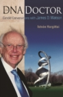 Dna Doctor, The: Candid Conversations With James D Watson - eBook