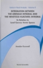Integration Between The Lebesgue Integral And The Henstock-kurzweil Integral: Its Relation To Local Convex Vector Spaces - eBook