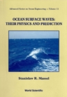 Ocean Surface Waves: Their Physics And Prediction - eBook