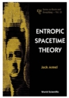 Entropic Spacetime Theory - eBook
