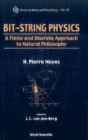 Bit-string Physics: A Finite & Discrete Approach To Natural Philosophy - eBook