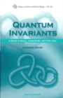 Quantum Invariants: A Study Of Knots, 3-manifolds, And Their Sets - eBook