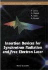 Insertion Devices For Synchrotron Radiation And Free Electron Laser - eBook