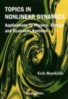 Topics In Nonlinear Dynamics: Applications To Physics, Biology And Economic Systems - eBook