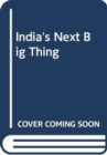 India's Next Big Thing : Healthcare - Book