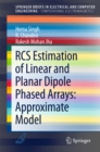 RCS Estimation of Linear and Planar Dipole Phased Arrays: Approximate Model - eBook