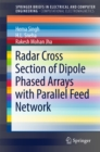 Radar Cross Section of Dipole Phased Arrays with Parallel Feed Network - eBook