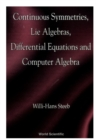 Continuous Symmetries, Lie Algebras, Differential Equations And Computer Algebra - eBook