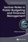 Lecture Notes In Public Budgeting And Financial Management - Book