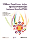 2015 Annual Competitiveness Analysis, Agricultural Productivity And Development Vision For Asean-10 - eBook